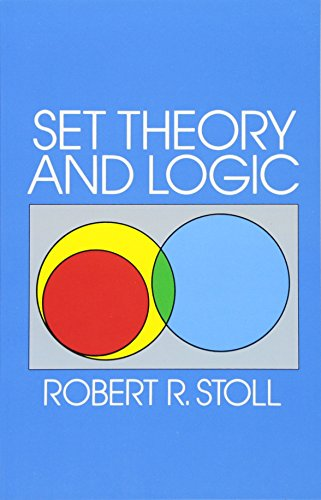 Compare Textbook Prices for Set Theory and Logic Dover Books on Mathematics Revised ed. Edition ISBN 9780486638294 by Stoll, Robert R.