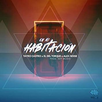 En Mi Habitación (feat. El del Torque & Alex Noise)