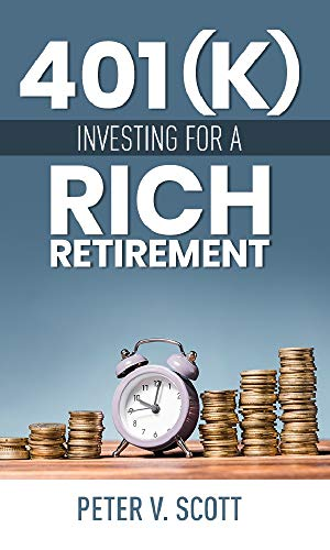 401(k) Investing for a Rich Retirement (English Edition)