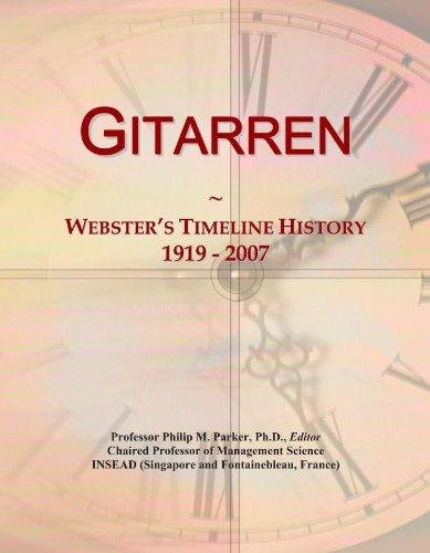 Gitarren: Webster's Timeline History, 1919 - 2007