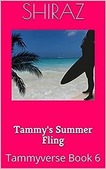Tammy's Summer Fling: Tammyverse Book 6 (English Edition) par [Shiraz]