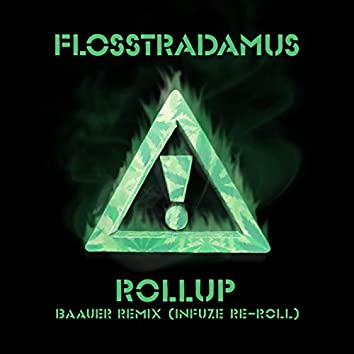Roll-Up (Baauer Remix / Infuze Re-Roll)