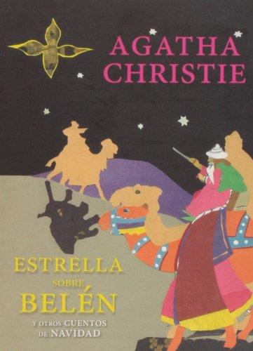 Una Estrella Sobre Belén: Y otros cuentos de Navidad (GERALD BRENAN EXCENTRICOS HETERODOXOS)