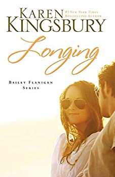 Paperback Longing (Bailey Flanigan, Book 3) Book