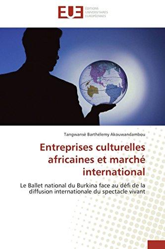Entreprises Culturelles Africaines Et Marché International