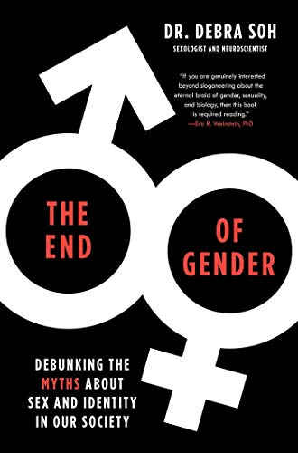 The End of Gender: Debunking the Myths about Sex and Identity in Our Society (English Edition)