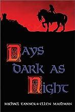 Days Dark as Night