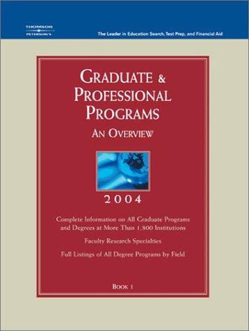 Grad Gdes Book 1 Grad Prof Prg Orvw 2004 Petersons Graduate Professional Programs Overview
