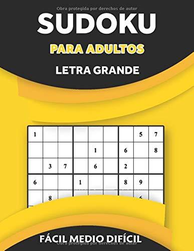 sudoku para adultos letra grande__fácil medio difícil: Gran libro de rompecabezas Sudoku (rompecabezas libro para adultos)