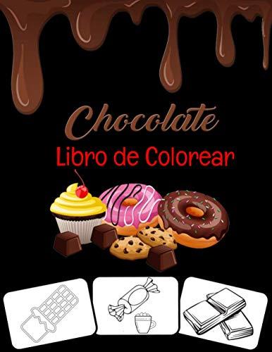 CHOCOLATE LIBRO DE COLOREAR: LIBRO PARA COLOREAR DE CARAMELOS PARA NIÑOS Libro de colorear de caramelos, piruletas, chocolate, gomitas, algodón de azúcar para niños, niñas y niños pequeños