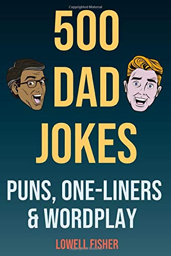 Top dad jokes the punniest joke book ever for 2021