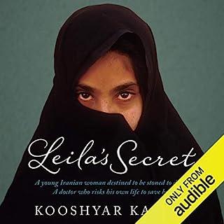 Leila's Secret                   By:                                                                                                                                 Dr Kooshyar Karimi                               Narrated by:                                                                                                                                 Nisha Joseph,                                                                                        Raj Sidhu                      Length: 9 hrs and 41 mins     21 ratings     Overall 4.8