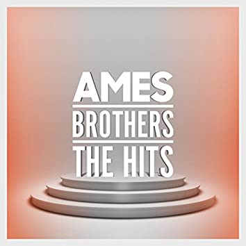 Ames Brothers - The Hits