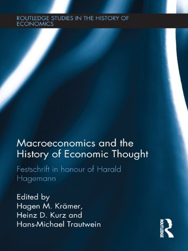 Macroeconomics and the History of Economic Thought: Festschrift in Honour of Harald Hagemann (Routle