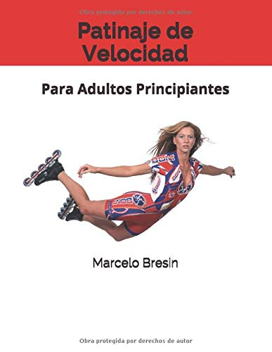 Patinaje de Velocidad: Para Adultos Principiantes