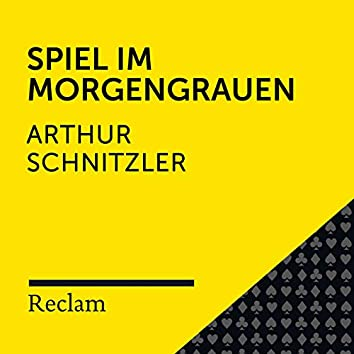 Schnitzler: Spiel im Morgengrauen (Reclam Hörbuch)