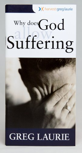 Why Does God Allow Suffering? (English Edition)