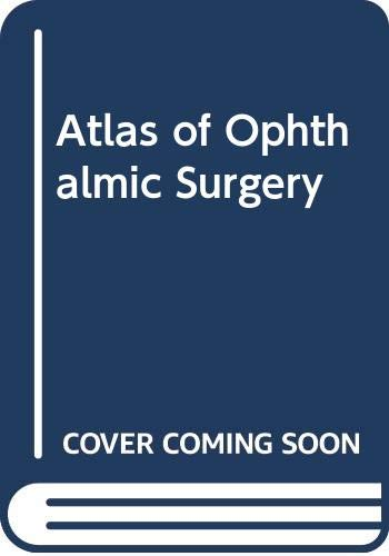 Atlas of Ophthalmic Surgery