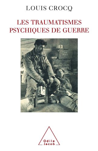 Traumatismes psychiques de guerre (Les) (Sciences Humaines)