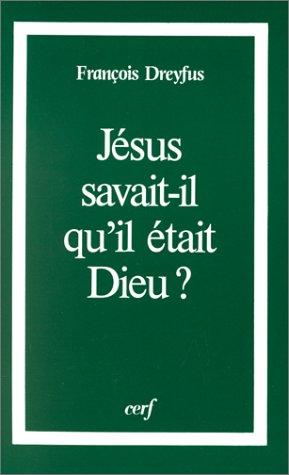 Jésus savait-il qu'il était Dieu ?