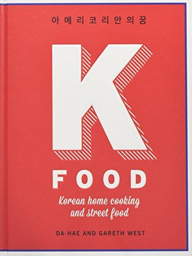 K-Food: Korean Home Cooking and Street Food