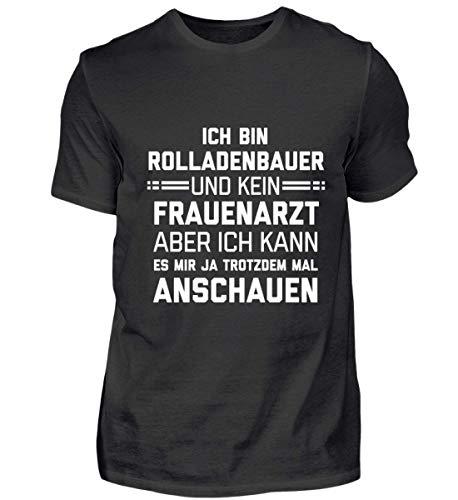 Ich Bin Rolladenbauer und kein Frauenarzt - Lustiger Spruch Humor - Geschenk für Männer - Herren Shirt