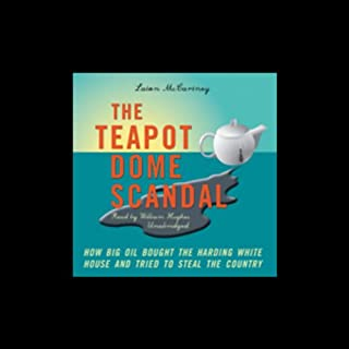 The Teapot Dome Scandal audiobook cover art