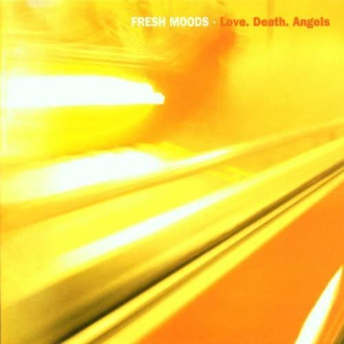 Love Death Angels by Fresh Moods 2002 04 23 product image