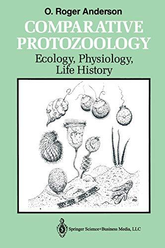 Comparative Protozoology: Ecology, Physiology, Life History