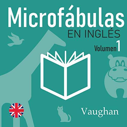 Microfábulas en inglés 1 [Micro Stories in English 1] cover art