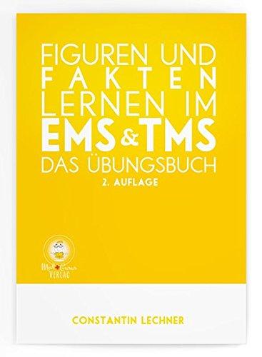 Figuren und Fakten lernen im EMS & TMS: Das Übungsbuch