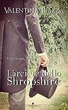 L'arciere dello Shropshire