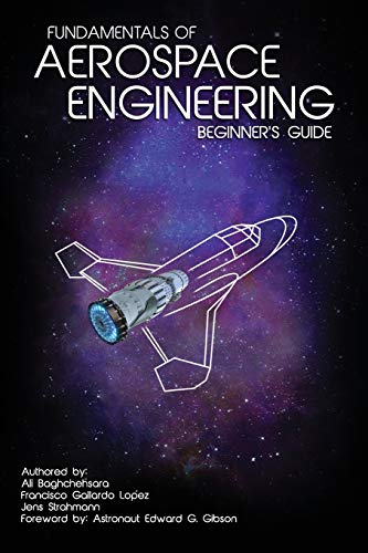 Fundamentals of Aerospace Engineering: (Beginner's Guide)