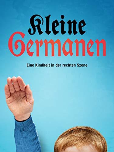 Kleine Germanen - Eine Kindheit in der rechten Szene