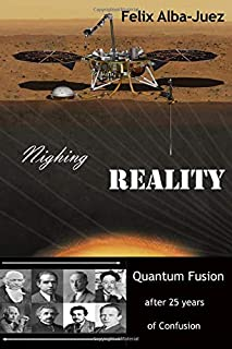 Nighing REALITY: Quantum Fusion after 25 years of Confusion (Quantum Physics free of Folklore)