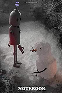 """Notebook: Snowman And Robot , Journal for Writing, College Ruled Size 6"""" x 9"""", 110 Pages"""
