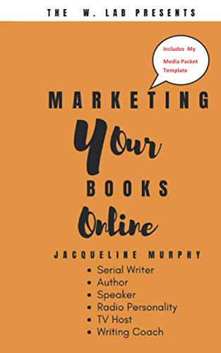 Compare Textbook Prices for Marketing Your Books Online  ISBN 9798615066870 by Murphy, Jacqueline