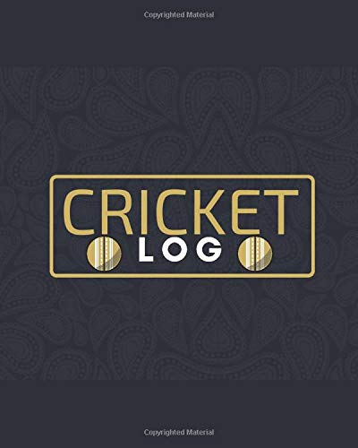 Cricket Log: Unique Cricket Scoring Sheet, Score Sheet Notebook for Outdoor Games, Gifts for Players, Cricket Bowlers, Game lovers, Coach, Sport ... with 110 Pages. (Cricket Scorebook, Band 9)