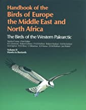 Handbook of the Birds of Europe, the Middle East, and North Africa: Volume II: Hawks to Bustards: 2