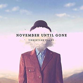 November Until Gone