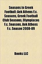 Seasons in Greek Football: Aek Athens F.C. Seasons, Greek Football Club Seasons, Olympiacos F.C. Seasons, Aek Athens F.C. Season 2008-09