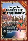 Le guide Minecraft de l'explorateur de Stéphane Pilet ( 12 mars 2015 ) - 12/03/2015