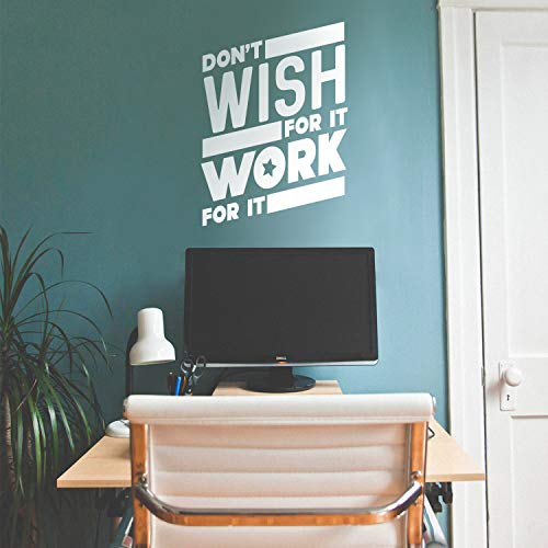 Vinyl Wall Art Decal - Don'T Wish For It Work For It - 26&Quot; X 19&Quot; - Modern Workout Quotes For Home Gym Fitness Health - Motivational Positive Lifestyle Locker Room Quotes Decor (26&Quot; X 19&Quot;, White)