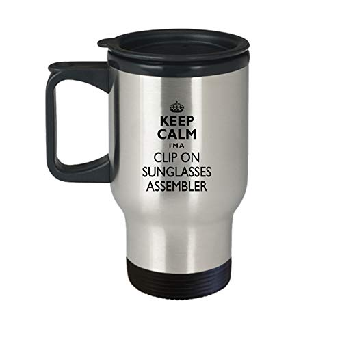 Clip On Sunglasses Assembler Travel Mug - AA56c Keep Calm Gift Cute Stainless Steel Insulated Tea Coffee Novelty Tumbler With Lid And Handle For Best Ever Coworker Non-Spill 14 oz