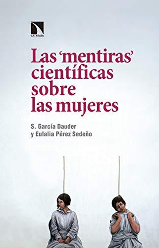 """Las """"mentiras"""" científicas sobre las mujeres (Mayor)"""