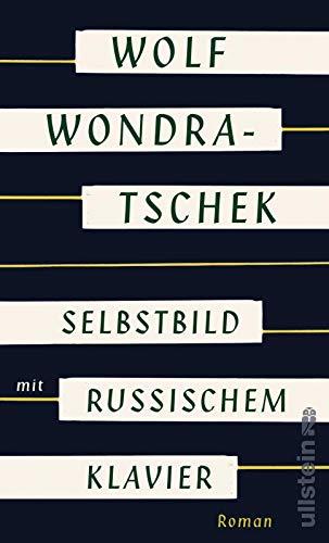 Selbstbild mit russischem Klavier: Roman