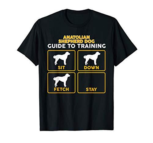 Anatolian Shepherd T-Shirt | Funny Guide To Training
