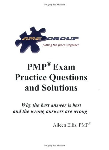 PMP Exam Practice Questions and Solutions Release 1.5