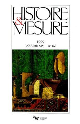 Histoire & Mesure, Volume 14 N° 1-2/199 : (Revue Histoire)