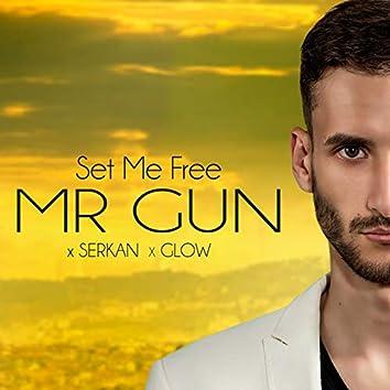 Set Me Free (feat. Serkan, Glow)